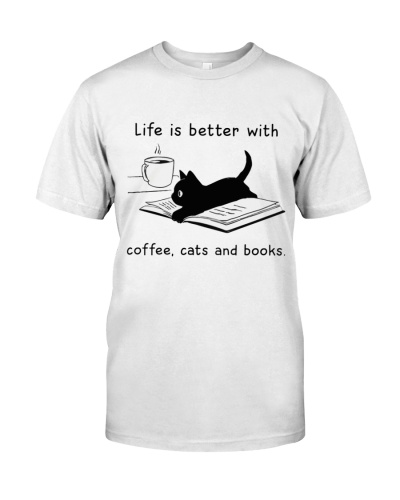 Life is Better With Coffee Cats and books