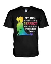 Dog - thinks i'm perfect V-Neck T-Shirt thumbnail