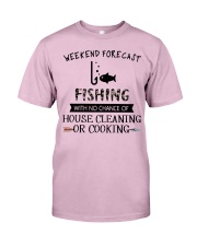 fishing-weekend forecast-cooking Classic T-Shirt thumbnail