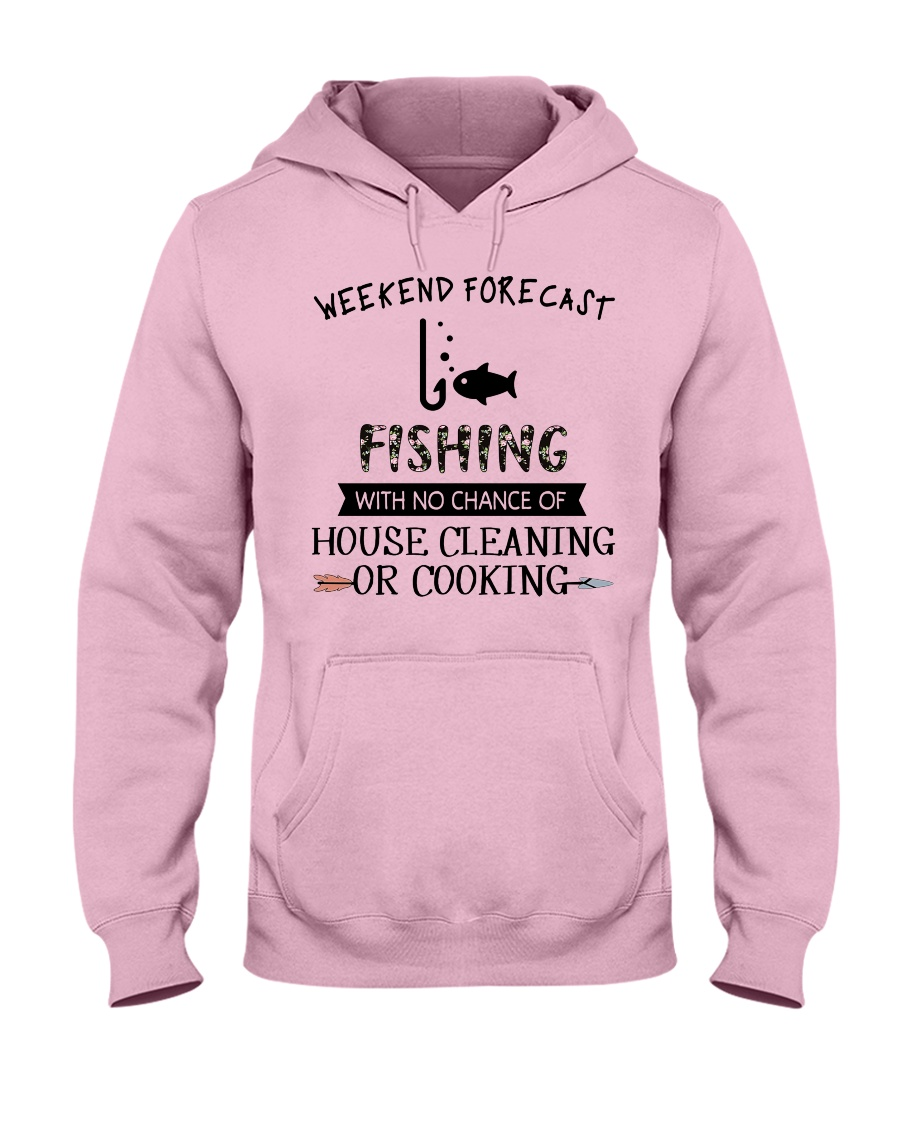 fishing-weekend forecast-cooking Hooded Sweatshirt
