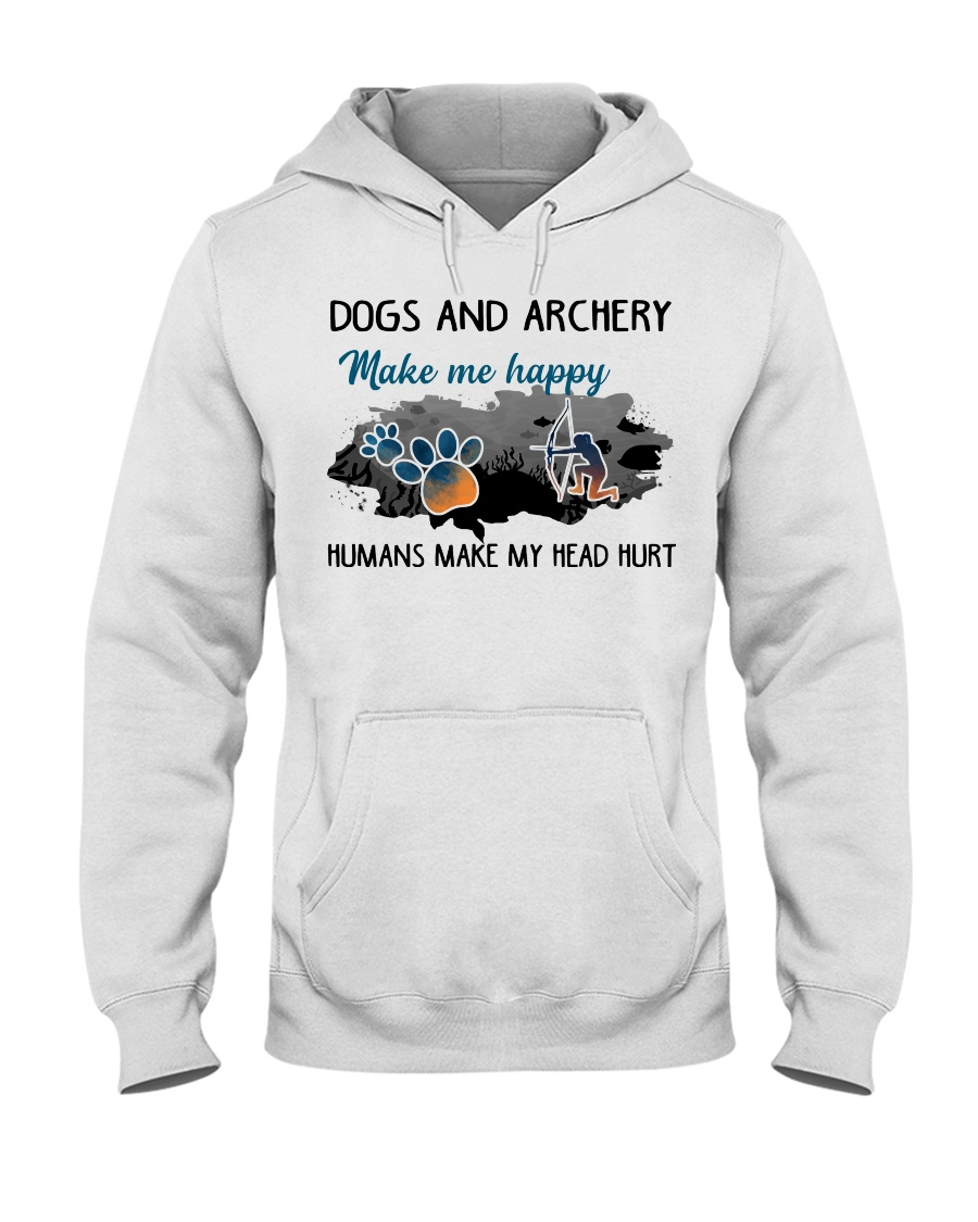 Dogs And Archery - Make Me happy Hooded Sweatshirt
