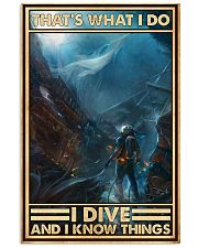 That's What I Do I Dive And I Know Things uyen 11x17 Poster front