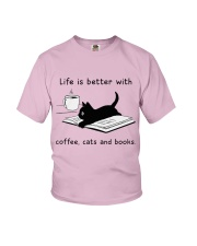Life is Better With Coffee Cats and books Youth T-Shirt thumbnail