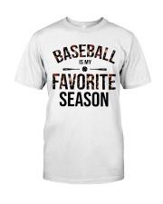 Baseball is my favorite season Classic T-Shirt thumbnail