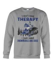 I Don't Need Therapy - Snowmobile Crewneck Sweatshirt thumbnail