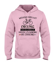 cycling-weekend forecast-cooking Hooded Sweatshirt front
