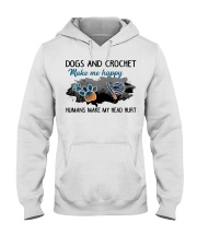 Dogs And Crochet - Make Me happy Hooded Sweatshirt front