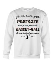 Basketball - Je ne Suis Pas Parfaite Crewneck Sweatshirt thumbnail