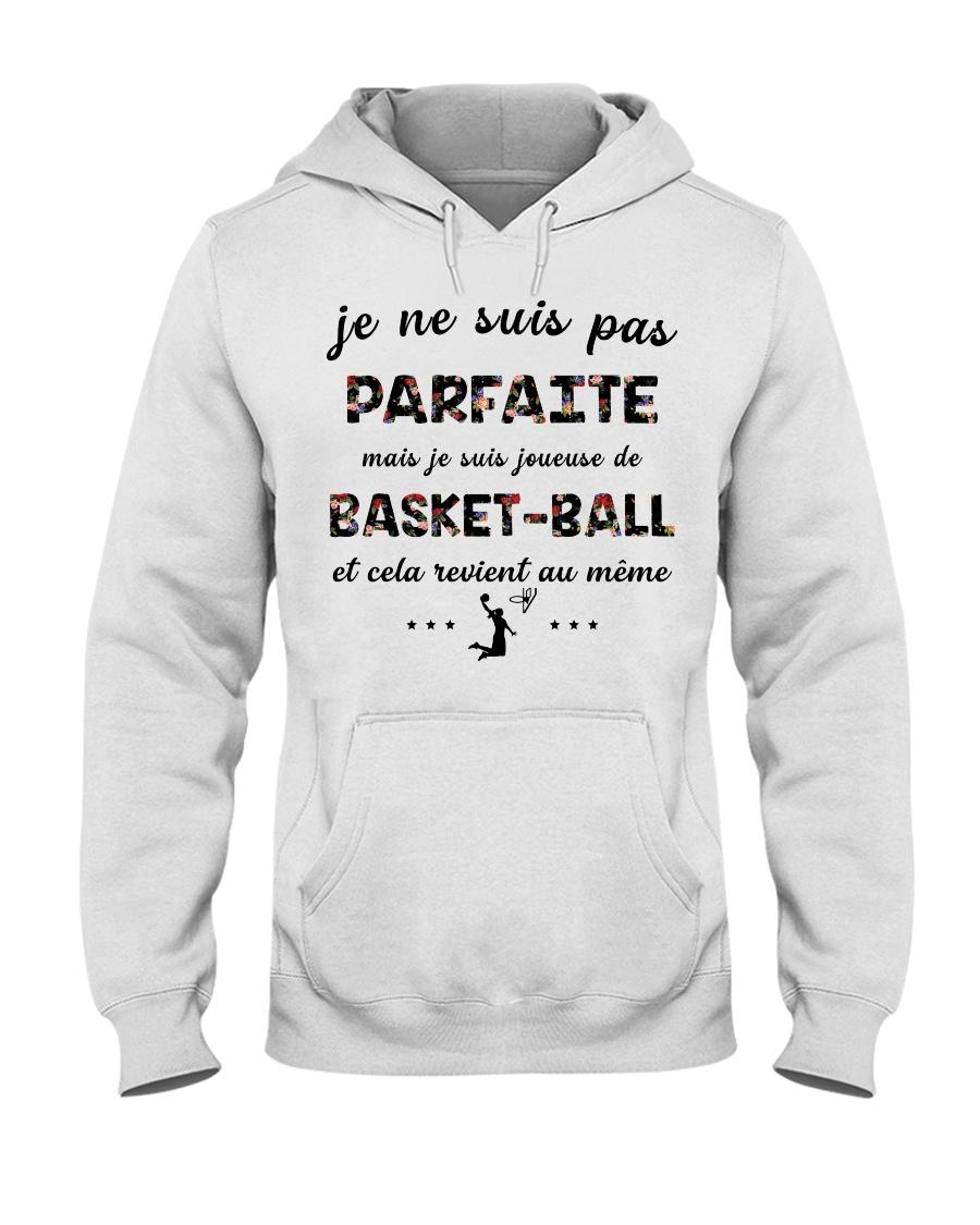 Basketball - Je ne Suis Pas Parfaite Hooded Sweatshirt
