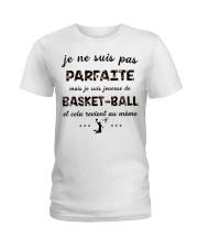 Basketball - Je ne Suis Pas Parfaite Ladies T-Shirt thumbnail
