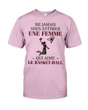 basketball- sous estimer une femme Classic T-Shirt thumbnail
