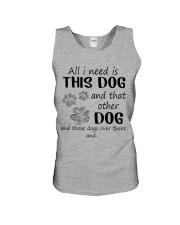 All I NEED IS THIS DOG AND THAT OTHER DOG Unisex Tank thumbnail