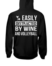 easily distracted by wine and volleyball  Hooded Sweatshirt back