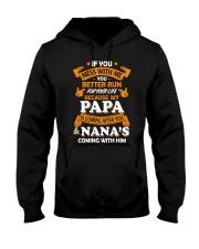 Papa and Nana coming Hooded Sweatshirt front