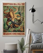Everything Will Kill You Poster 11x17 Poster lifestyle-poster-1
