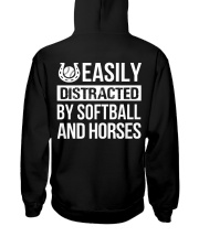 easily distracted by softball and horses PT Hooded Sweatshirt back