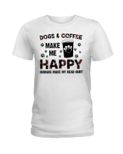 dogs and coffee make me happy Ladies T-Shirt thumbnail