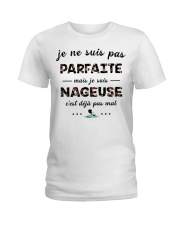 Nageuse - Je ne Suis Pas Parfaite PT Ladies T-Shirt thumbnail