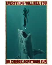 Everything Will Kill You - Spearfishing NB 11x17 Poster front