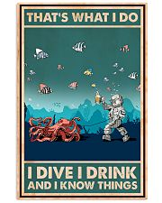 That's What I Do - I Dive I Drink Poster 0012 11x17 Poster front
