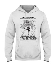 once upon a time - Music And Ballet Hooded Sweatshirt thumbnail