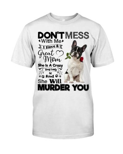 dog mom crazy French Bulldog 9997