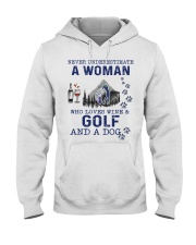 Never Underestimate A Woman - Golf Hooded Sweatshirt front