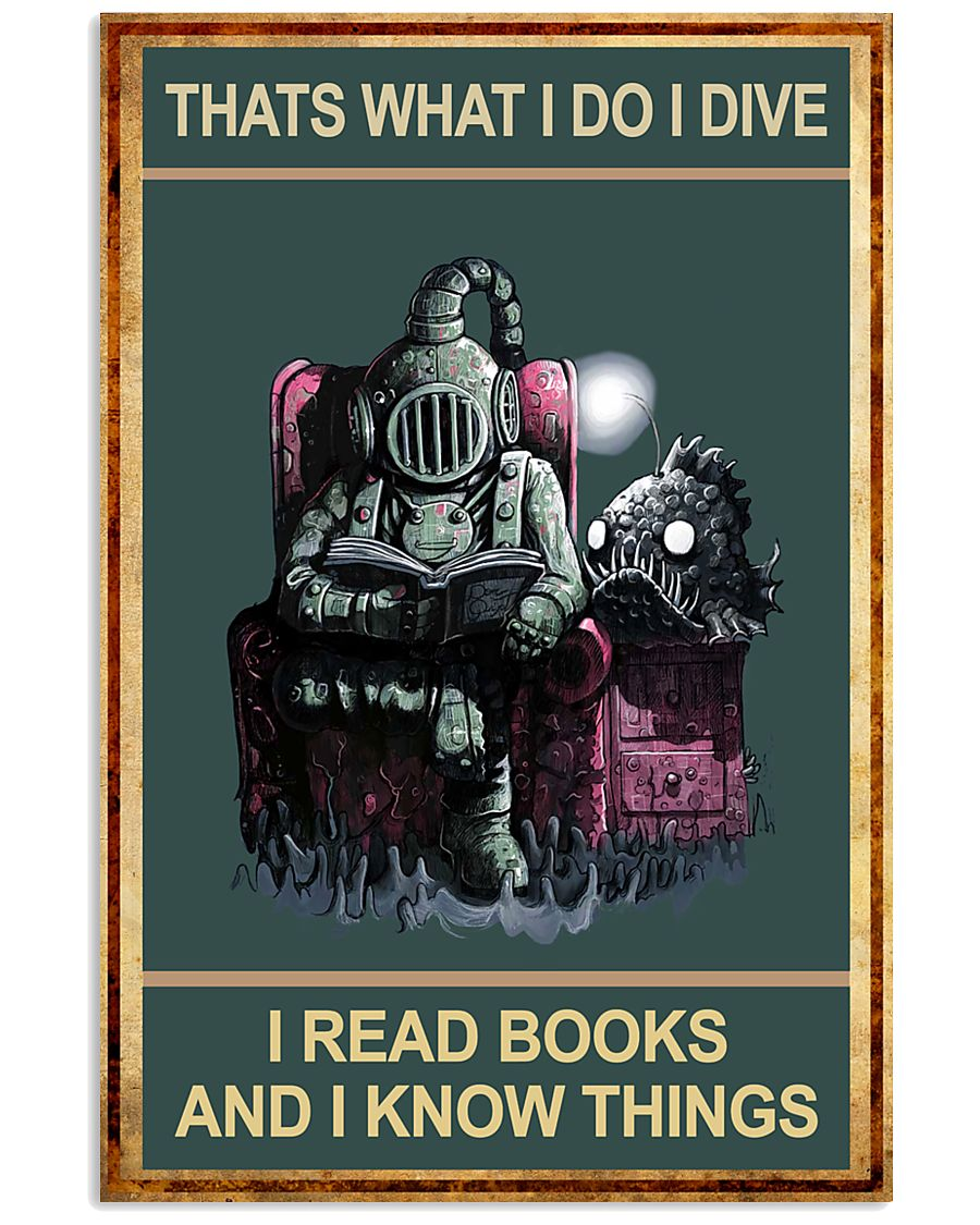 That's What I Do - I Dive I Read Books 11x17 Poster
