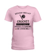 crochet-weekend forecast-cooking Ladies T-Shirt thumbnail