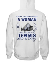 Never Underestimate A Woman - Tennis Gin PT 2B Hooded Sweatshirt back