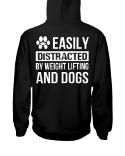 easily distracted by weight lifting and dog PT Hooded Sweatshirt back