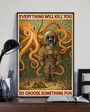 EVERYTHING WILL KILL YOU  - DOG  11x17 Poster lifestyle-poster-2