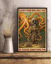 EVERYTHING WILL KILL YOU  - DOG  11x17 Poster lifestyle-poster-3