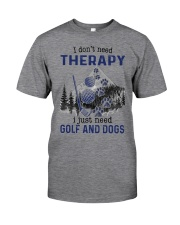 I Don't Need Therapy - Golf Classic T-Shirt thumbnail