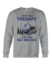 I Don't Need Therapy - Golf Crewneck Sweatshirt thumbnail