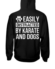 easily distracted by karate and dog  Hooded Sweatshirt back