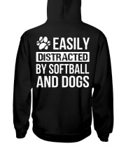 easily distracted by softball and dog-pt  Hooded Sweatshirt back