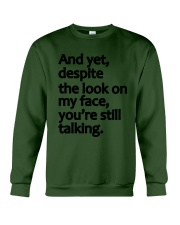 And Yet despite the look on my face Crewneck Sweatshirt thumbnail