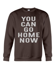 Only 14 today - You can go home now Crewneck Sweatshirt thumbnail