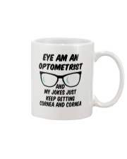 Eye-Am-An-Optometrist-My-Jokes-Keep-Getting-Cornea Mug front