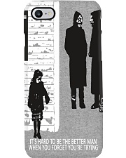 It is hard to be the better man Phone Case i-phone-8-case