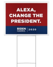 Alexa change the president 24x18 Yard Sign front