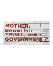 Mother should I trust the government Cloth face mask front