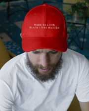 Made ya look black lives matter Embroidered Hat garment-embroidery-hat-lifestyle-06