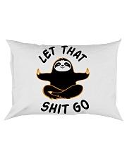 Let that shit go Rectangular Pillowcase thumbnail