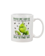 Touch my coffee Mug front