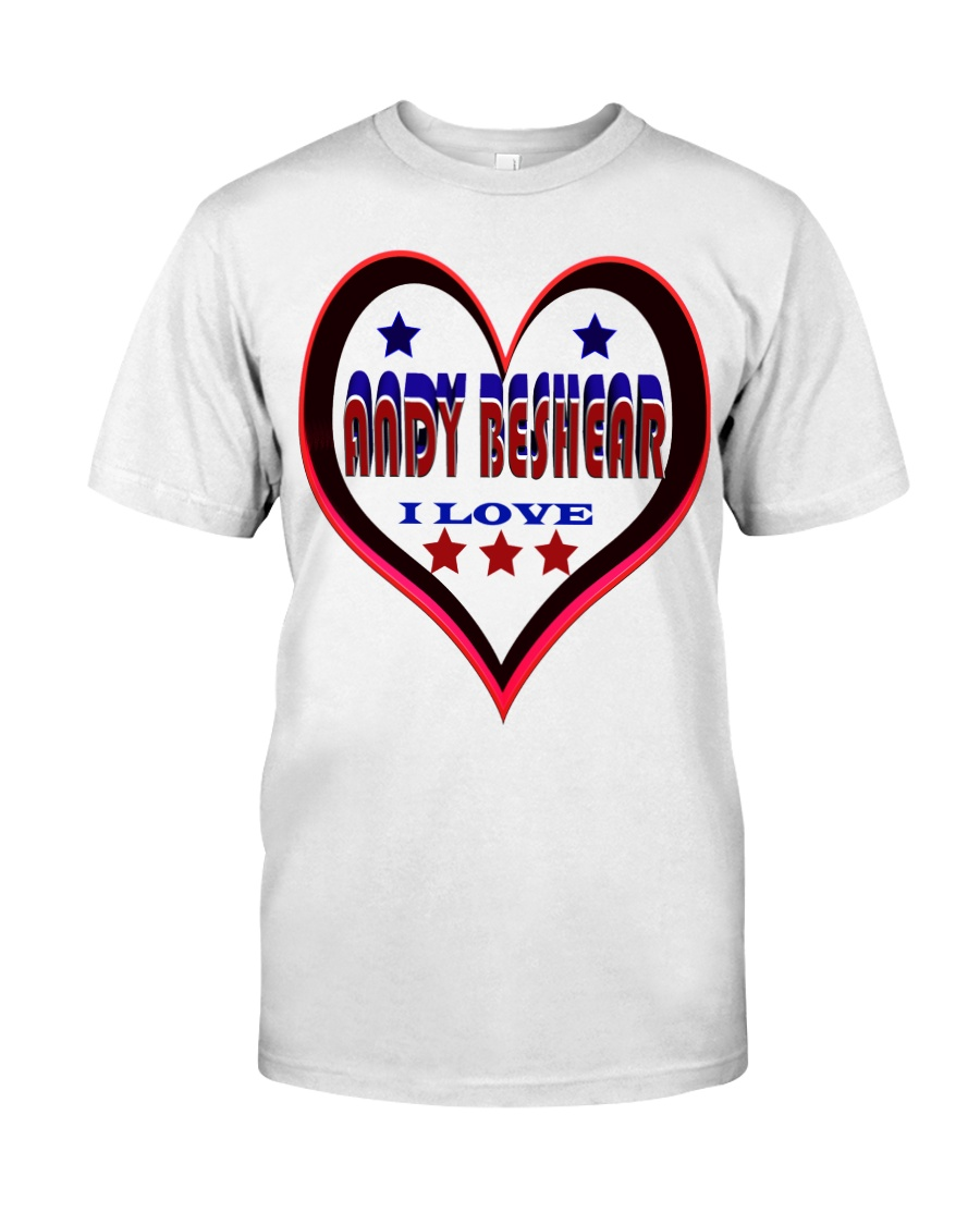 I LOVE ANDY BESHEAR Classic T-Shirt