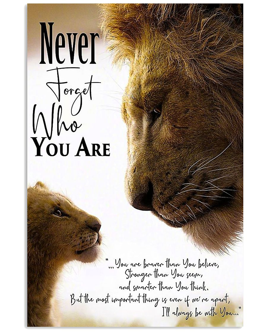NEVER FORGET WHO YOU ARE 24x36 Poster