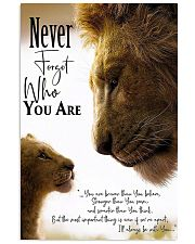 NEVER FORGET WHO YOU ARE 24x36 Poster front