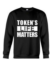 Token's Life Matters Crewneck Sweatshirt thumbnail